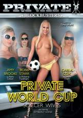 Download [Private Blockbusters 6] [Private World Cup] Soccer Wives DVDRip Torrent